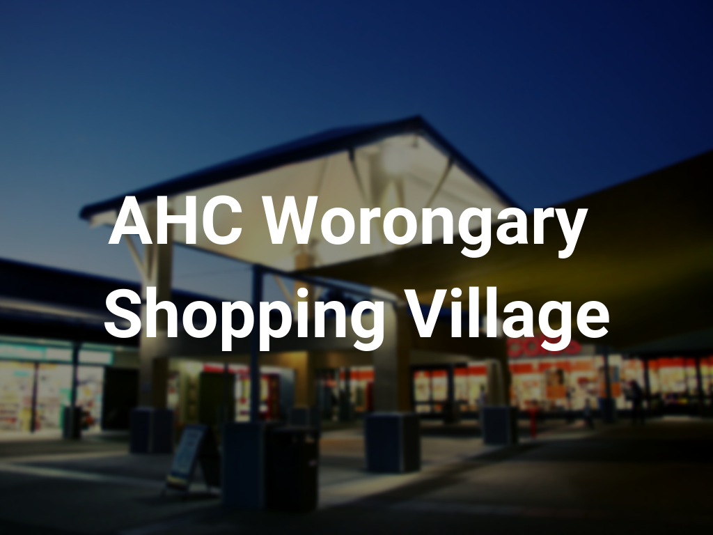 AHC Worongary Shopping Village